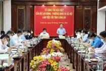 Thứ trưởng Lê Tấn Dũng: Long An cần sớm hoàn tất các chính sách an sinh xã hội
