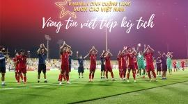 Tuyển Việt Nam thẳng tiến vòng loại cuối cùng World Cup 2022: Hành trình đáng giá với nhiều thử thách