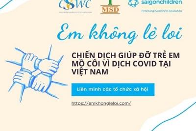 """""""Em không lẻ loi"""" chiến dịch hỗ trợ cho trẻ em mồ côi chính thức khởi động"""